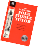 The Scottish Folk Fiddle Tutor