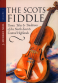 The Scots Fiddle Volume One