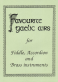 Favourite Gaelic Airs (for Fiddle, Accordion & Brass)