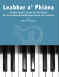 Leabhar a' Phiana - Simple Gaelic Tunes for the Piano book with 2 CDs