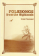 Folk Songs from the Highlands with digital CD