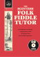 The Scottish Folk Fiddle Tutor (ebook)